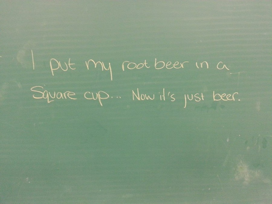 This was written on the board as I entered my math class.
