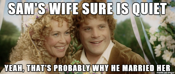 GF watched LotR with me and noticed something. I probably should have kept my mouth shut…