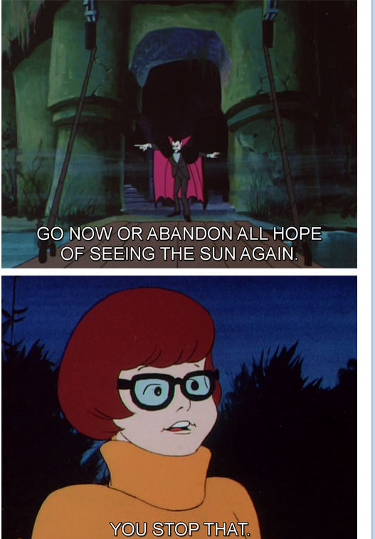 Velma is having none of your vampire bullshit