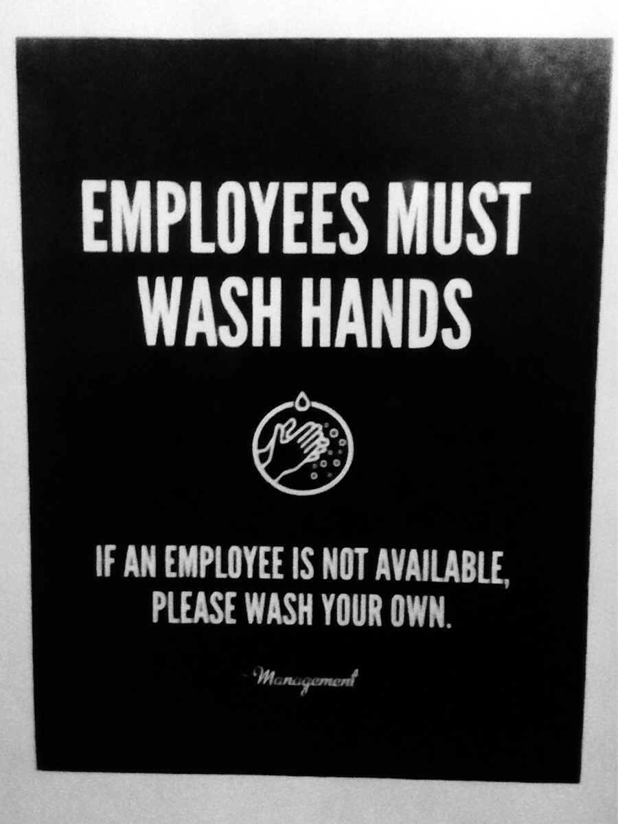 First World Problem – Had to wash my own hands.