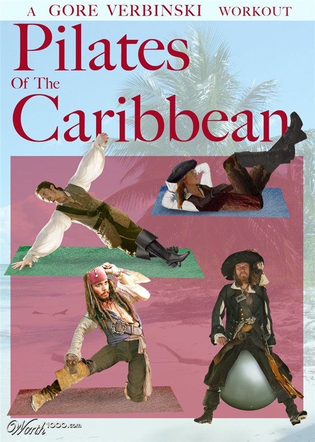 "I misread ""Pirates of the Caribbean"" for ""Pilates of the Caribbean"" and then decided to google it. Not disappointed."